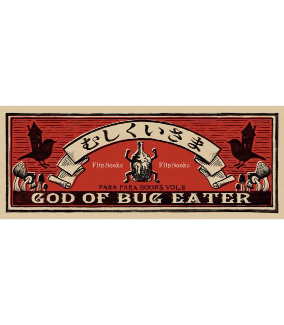 Mushikui-sama (Flip-Book Series: God of Bug Eater) por Mo hitotsu no kenkyujo