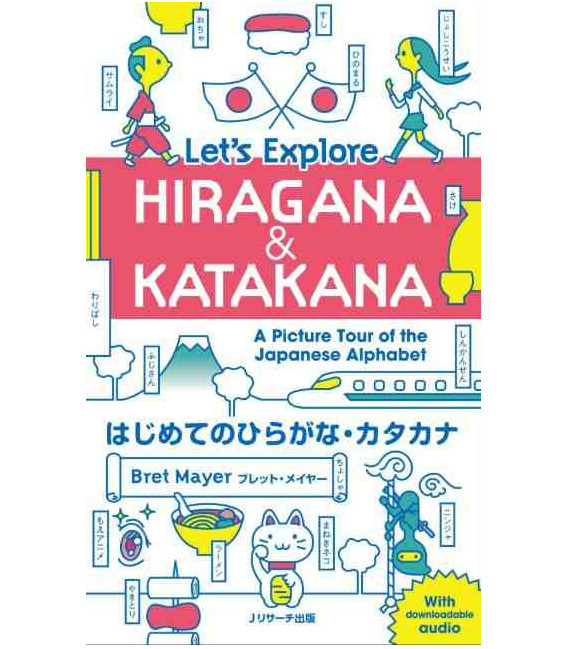 Let's Explore Hiragana & Katakana - A Picture Tour of the Japanese Alphabet (Audio descargable)