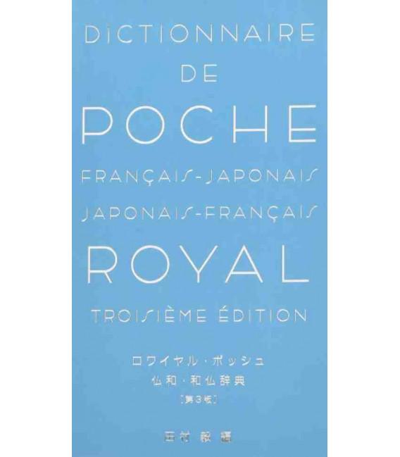 Dictionnaire de Poche: Français - Japonais / Japonais - Français - Royal (Troisième Édition)
