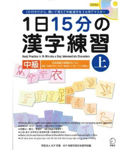 1 Nichi 15 bu no Kanji Renshu - Kanji Practice in 15 Minutes a day - Vol 1 Intermediate - Incluye CD