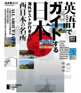 All about Japan: A Bilingual Handbook for Visitors - West Japan - Incluye descarga de audio