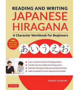 Reading and Writing Japanese Hiragana - A Character Workbook for Beginners (Inclui audio online)