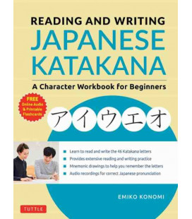 Reading and Writing Japanese Katakana - A Character Workbook for Beginners (Incluye audio online)