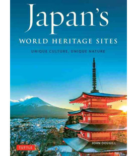 Japan's World Heritage Sites - Unique Culture, Unique Nature