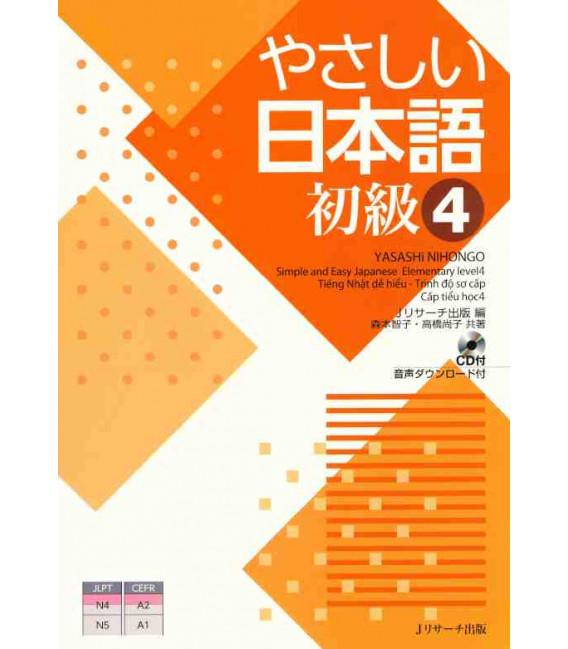 Yasashii Nihongo 4 - Simple and Easy Japanese Elementary Level 4 - Incluye CD
