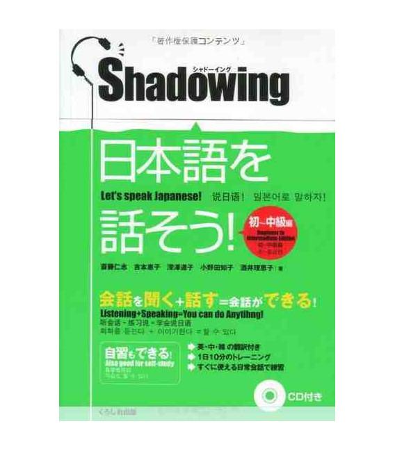 Shadowing- Let's Speak Japanese (Beginner to Intermediate Edition)- Incluye CD