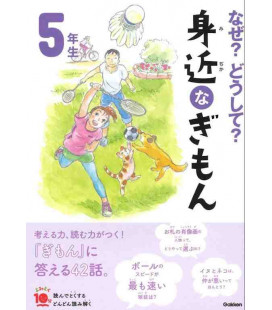 """Naze? Doushite? """"Questões Curiosas"""" (Leitura do 5º ano de primária no Japão) Segunda Edição"""