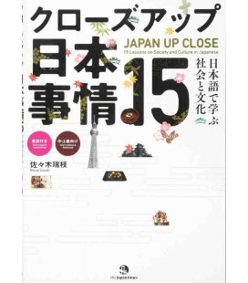 Japan Up Close: 15 Lessons on Society and Culture in Japanese