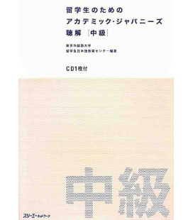Academic Japanese for International Students - Listening Comprehension (Intermediate) - Incluye CD