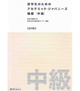 Academic Japanese for International Students - Listening Comprehension (Intermediate) - Incluye CD