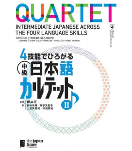 Quartet - Intermediate Japanese Across the Four Language Skills II (Incluye audio en Web)