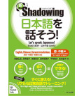 Shadowing- Let's Speak Japanese (Beginner to Intermediate edition) New Edition - Incluye código QR