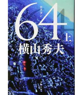 Roku Yon (Seis Cuatro) Volumen 1 - Novela japonesa escrita por Hideo Yokoyama