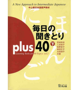 Mainichi No Kikitori Plus 40 - Listening Tasks for 40 Topics - Vol. 2 (Incluye CD)