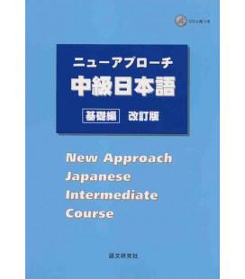 New Approach Japanese Intermediate Course (Incluye 2 CDs)