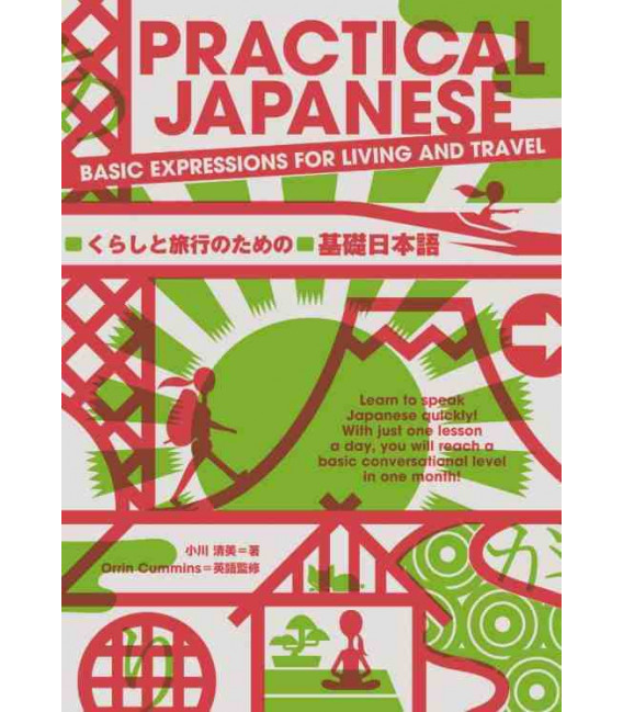 Practical Japanese - Basic Expressions for Living and Travel
