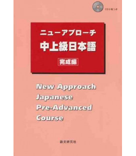 New Approach Japanese Pre-Advanced Course (Incluye 2 CDs)