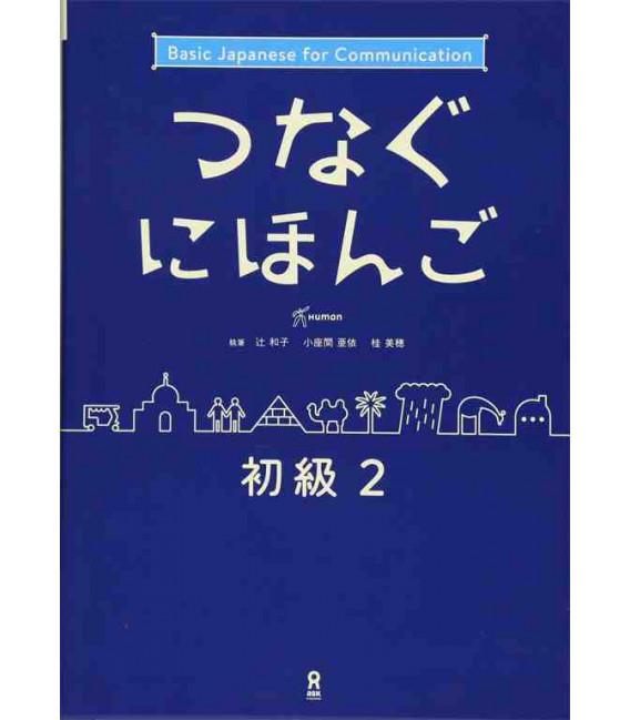 Tsunagu Nihongo - Basic Japanese for Communication 2 (Book + Free audio download)