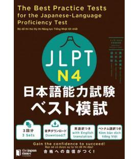 The Best Practice Tests for the Japanese-Language Proficiency Test N4 (Incluye descarga de audio)