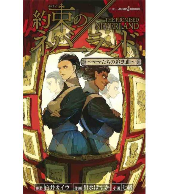 Yakusoku no nebarando (The Promised Neverland) Moms' Song of Remembrance - Novela basada en el manga