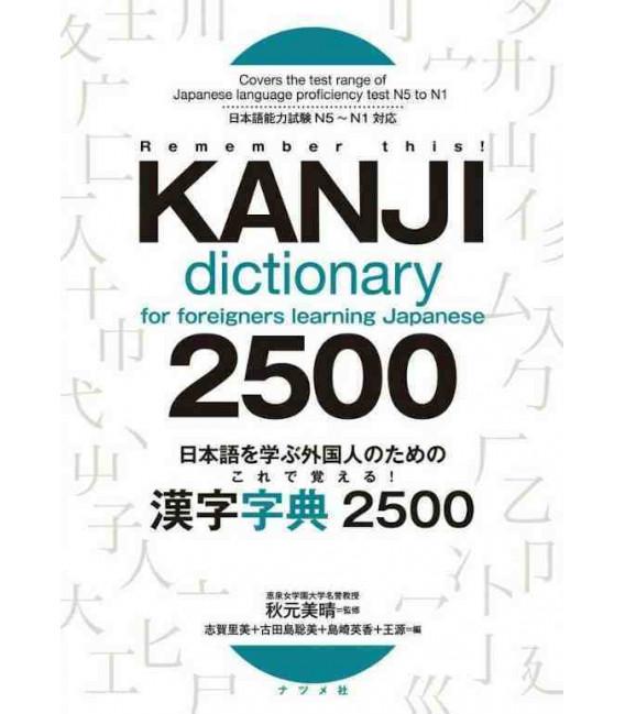 Kanji Dictionary for foreigners learning Japanese - 2500 Kanjis
