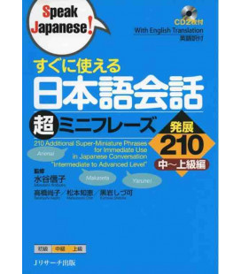 210 Additional Super-Miniature Phrases for Immediate Use in Japanese Conversation (Incluye 2 CD)