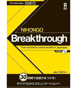 Nihongo Breakthrough - From survival to communication in Japanese (Incluye CD)