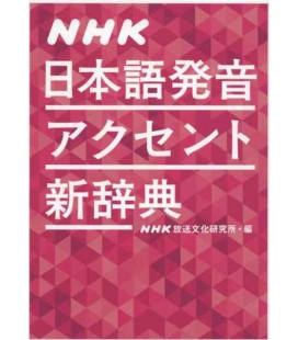 NHK Nihongo Hatsuon Akusento Shin Jiten (Diccionario de acentos y pronunciación)