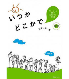 One Day Somewhere: Studying Japanese Naturally through Stories and Activities - Inclui CD