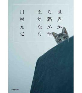 Sekai kara Neko ga Kietanara - Si los gatos desaparecieran del mundo - Novela de Genki Kawamura