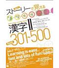Aprenda Kanjis a través de historias 2 (301-500)- Versión multilingüe