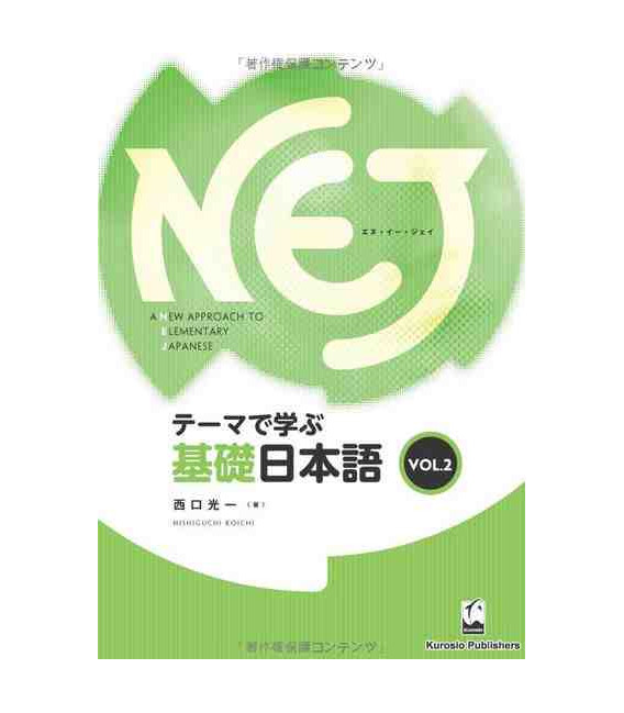 A New Approach to Elementary Japanese Vol.2- NEJ