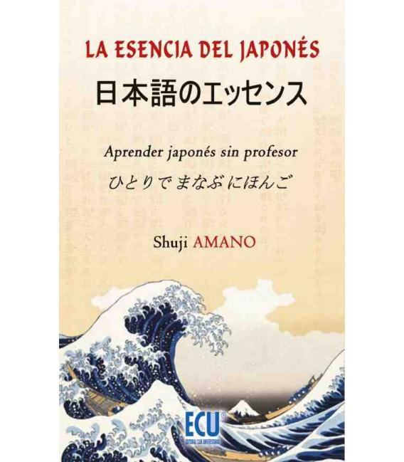 La esencia del japonés- Aprender japonés sin profesor