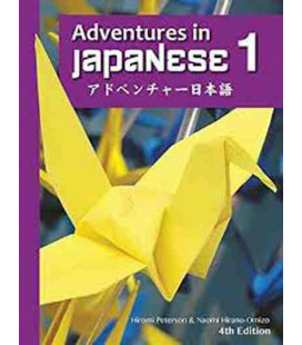 Adventures in Japanese, Volume 1, Textbook (Hardcover)- 4th edition (Downloadable Audio Files)
