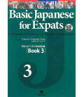 Basic Japanese for Expats 3- A Practical Course in Business Japanese (Incluye CD)