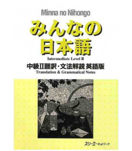 Minna no Nihongo - Nivel Intermedio 2 - Translation & Grammar Notes in English (Chukyu 2)
