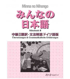 Minna no Nihongo Chukyu II - Translation & Grammar Notes in German