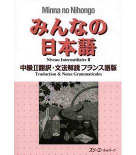 Minna no Nihongo - Nivel Intermedio 2 - Translation & Grammar Notes in French (Chukyu 2)